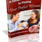 The Comprehensive Guide to Finding Your Perfect Woman