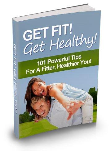 Get Fit! Get Healthy