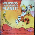 Weirdos From Another Planet! Calvin and Hobbes