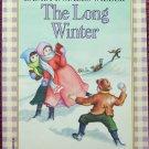 The Long Winter (Little House): Laura Ingalls Wilder