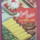 Vintage 1965 Cookbook ~ Quick Dishes for the Woman in a Hurry Culinary Arts Inst.