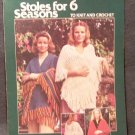 Stoles for 6 Seasons To Knit and Crochet – Leisure Arts Leaflet 100
