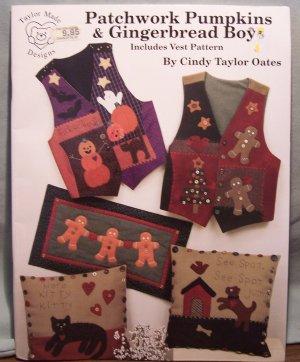 Patchwork Pumpkins & Gingerbread Boys - Includes Vest Pattern