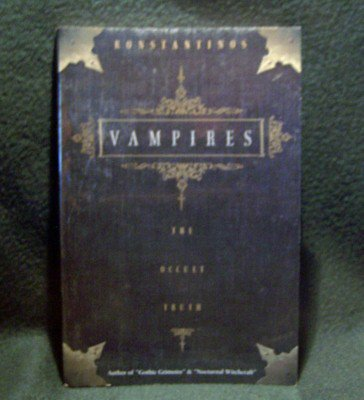 VAMPIRES Occult Truth NEW Book Undead Flesh Folklore