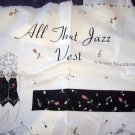 All That Jazz Vest –Cut & Sew Vest Fabric Panel – By Fabric Traditions - (1996)