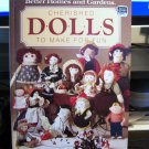Cherished Dolls To Make For Fun BETTER HOMES and GARDENS Craft Book