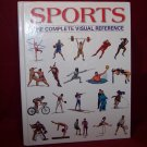 Sports: The Complete Visual Reference by Francois Fortin