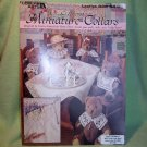 """Crocheted Miniature Collars"" Pattern Leaflet: for Doll, Bear, Baby & Home Decor"