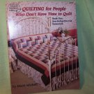 Quilting for People Who Don't Have Time to Quilt by Marti Mitchell 1988