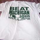 Michigan State Fans – Beat Michigan Again – Oct. 3, 2009 – East Lansing T-Shirt - NEW w/TAGS