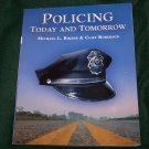 Policing Today and Tomorrow by Cliff Roberson and Michael L. Birzer