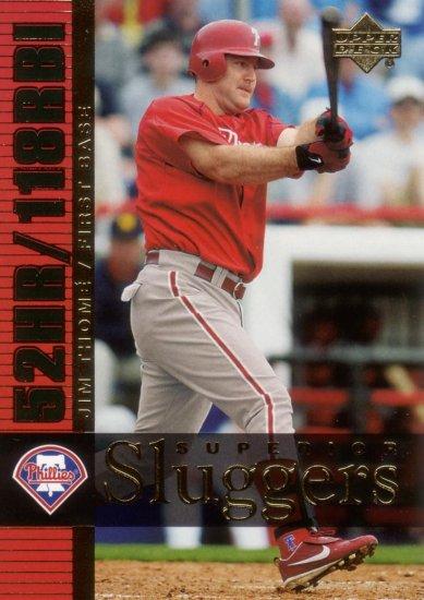 JIM THOME 2003 SUPERIOR SLUGGERS #S5 PHILADELPHIA PHILLIES