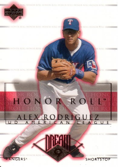 ALEX RODRIGUEZ 2002 HONOR ROLL #15 TEXAS RANGERS