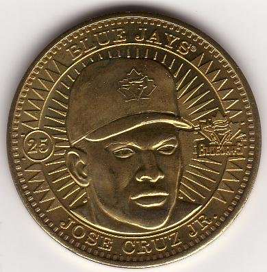 JOSE CRUZ JR. 1998 PINNACLE MINT BRASS COIN #25 TORONTO BLUE JAYS