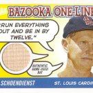 RED SCHOENDIENST 2004 BAZOOKA ONE-LINERS BAT #BOL-RS ST. LOUIS CARDINALS