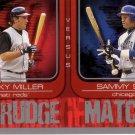 SAMMY SOSA / CORKY MILLER 2005 TOPPS GRUDGE MATCH #10 CINCINNATI REDS / CHICAGO CUBS