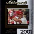 ALBERT PUJOLS 2004 PRESTIGE ACHIEVEMENTS #A-8  ST. LOUIS CARDINALS