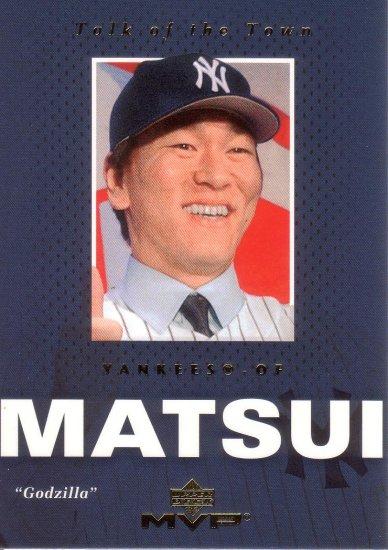 HIDEKI MATSUI 2003 MVP TALK OF THE TOWN #TT1 ROOKIE NEW YORK YANKEES