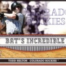 TODD HELTON 2002 FLEER GENUINE BAT'S INCREDIBLE #BI 1 COLORADO ROCKIES