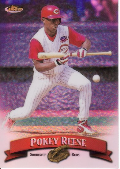 POKEY REESE 1998 FINEST REFRACTOR #268R NO PROTECTOR CINCINNATI REDS