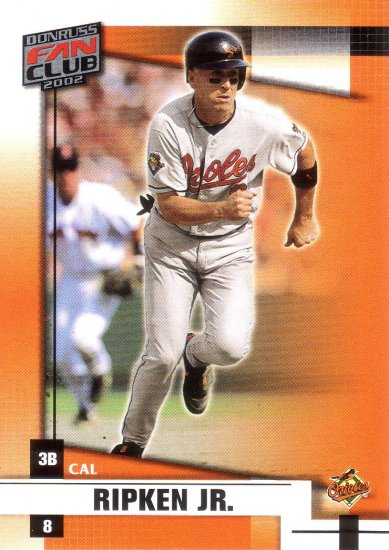 CAL RIPKEN JR. 2002 DONRUSS FAN CLUB #8 BALTIMORE ORIOLES