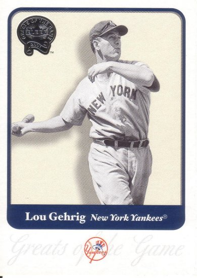 LOU GEHRIG 2001 GREATS OF THE GAME #54 NEW YORK YANKEES