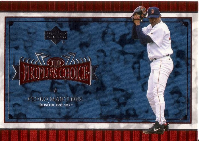PEDRO MARTINEZ 2001 UPPER DECK PEOPLES CHOICE #PC13 BOSTON RED SOX AllstarZsports.com