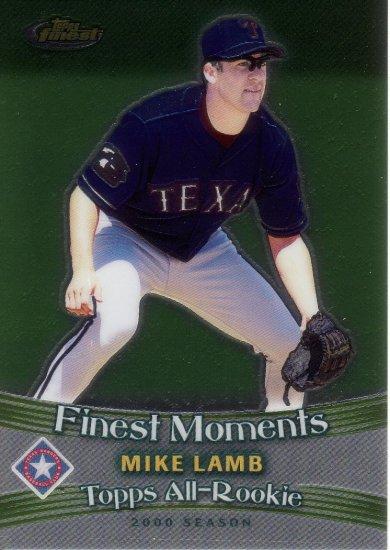 MIKE LAMB 2001 FINEST MOMENTS #FM3 TEXAS RANGERS AllstarZsports.com