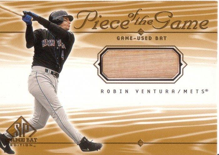 ROBIN VENTURA 2001 SP GAME BAT PIECE OF THE GAME BAT #RV NEW YORK METS AllstarZsports.com
