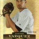 JAVIER VAZQUEZ 2006 UPPER DECK EPIC #53 SP 168/450 CHICAGO WHITE SOX AllstarZsports.com