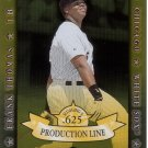 FRANK THOMAS 2001 DONRUSS PRODUCTION LINE SP 546/625 #PL-30 CHICAGO WHITE SOX AllstarZsports.com