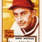EDDIE WAITKUS TOPPS 1952 REPRINT #158 PHILADELPHIA PHILLIES www.AllstarZsports.com