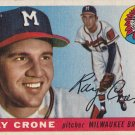 RAY CRONE 1955 TOPPS #149 MILWAUKEE BRAVES www.AllstarZsports.com