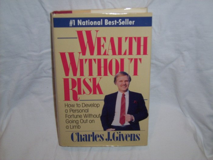 Wealth Without Risk Charles J. Givens (Hardcover 1988)