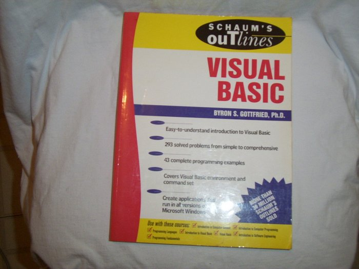 Schaum's Outline of Visual Basic by Byron S Gottfried (Sofcover 2001)