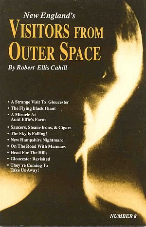 New England's Visitors From Outer Space by Robert Cahill Alien UFOs Sightings Encounters SC Book