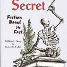 Salems Secret by William Story And Robert Cahill Witchcraft Hysteria1692 Mystery 19 Hangings SC Book