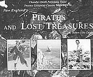 New England Pirates Lost Buried Treasures Buccaneers Riches by Robert Ellis Cahill SC Book
