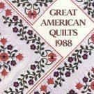 Great American Quilts 1988 USA Treasures Quilting Stories Illustrated Full Sized Patterns HC Book