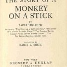 Story Of A Monkey On A Stick by Laura Lee Hope10 Stories Vintage 1920 HC Book