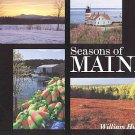 Maine Seasons by William Hubbell Pine Tree State For Spirit Body Soul Beautiful Photos HCDJ Book