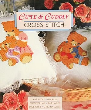 Cute Cuddly Cross Stitch Kittens Lambs Ducks Teddy Bears Charts Projects Illustrated HCDJ Book