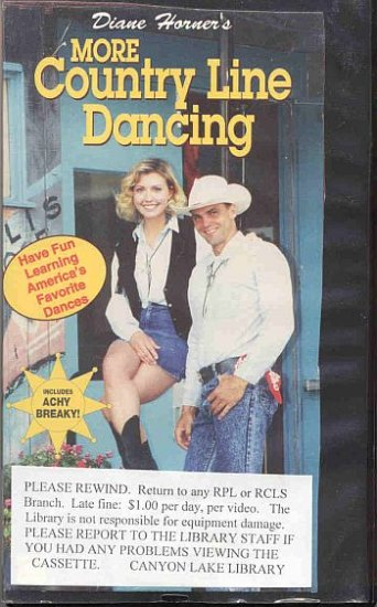 More Country Line Dancing by Diane Horner Favorite Dances Line Dancing Cowboy Western Music VHS