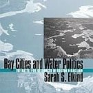 Boston Oakland Water Politics Resources Battle by Sarah Elkind 1st University Press HCDJ Book