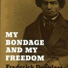 My Bondage And My Freedom by Frederick Douglass Slaves Negroes Slavery Plantation History SC Book