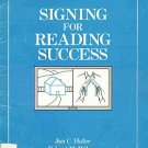 Signing For Reading Success by Jan Hafer Homeschooling Sign Language SC  Book