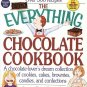 Everthing Chocolate 300 Plus Recipes Cookies Cakes Brownies Candies Confections SC Cookbook