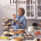 Desserts by Martha Stewart Recipes Photos Every Season Every Occasion Best Of Living SC Cookbook