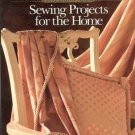 Singer Reference Library Sewing Projects For The Home Create Custom-designs SC Book