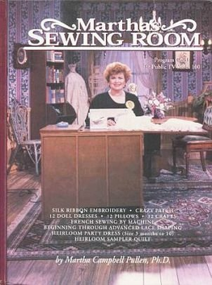 Martha's Sewing Room by Martha Pullen TV Series 40 Projects Patterns Auutographed by Author HC Book